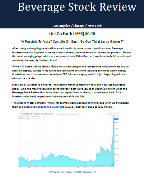 New Report Life On Earth Inc  (LFER) $0 40, the Beverage